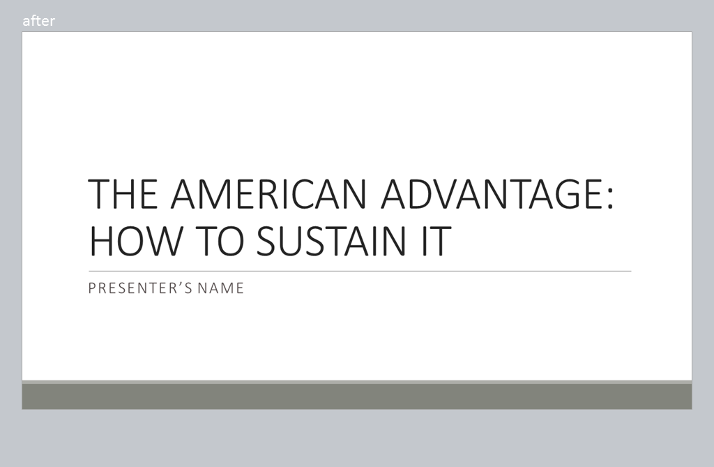 Second slide: The American Advantage: How To Sustain It.
